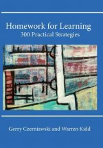 Homework for Learning: 300 Practical Strategies