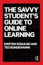 Savvy Student's Guide to Online Learning