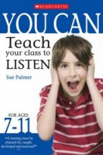 Teach Your Class to Listen Ages 7-11