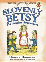 Slovenly Betsy: The American Struwwelpeter