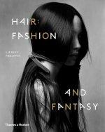 Hair: Fashion and Fantasy