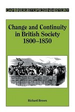 Change and Continuity in British Society, 1800–1850