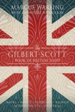 Gilbert Scott Book of British Food