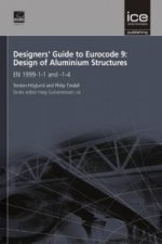 Designers' Guide to Eurocode 9: Design of Aluminium Structur