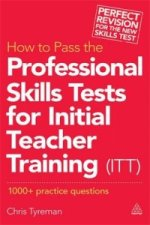 How to Pass the Professional Skills Tests for Initial Teache