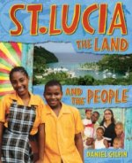 St Lucia: The Land and the People