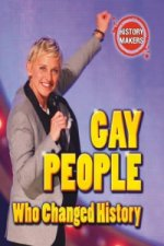 Gay People Who Changed History