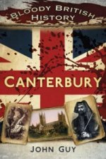 Bloody British History Canterbury