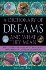 Dictionary of Dreams and What They Mean