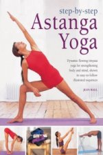 Step by Step Astanga Yoga