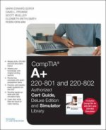 CompTIA A+ 220-801 and 220-802 Authorized Cert Guide, Deluxe