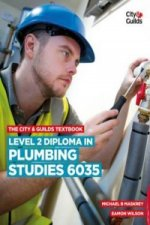 City & Guilds Textbook: Level 2 Diploma in Plumbing Studies