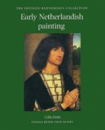 Early Netherlandish Painting in the Thyssen-Bornemisza Colle