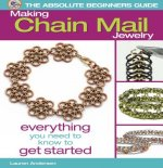 Absolute Beginners Guide: Making Chain Mail Jewelry