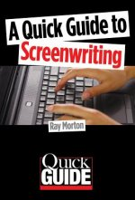 Quick Guide to Screenwriting