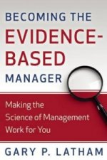 Becoming the Evidence Based Manager