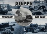 Dieppe Through the Lens of the German War Photographer