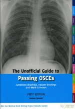 Unofficial Guide to Passing OSCEs: Candidate Briefings, Pati