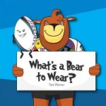 What's a Bear to Wear