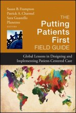 Putting Patients First Field Guide