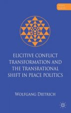 Elicitive Conflict Transformation and the Trans-rational Shi