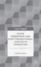State Terrorism and Post-Transitional Justice in Argentina
