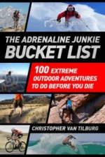 Adrenaline Junkie Bucket List