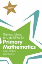 Games, Ideas and Activities for Primary Mathematics