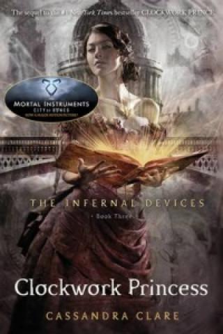 Infernal Devices 3: Clockwork Princess
