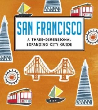 San Francisco: A Three-Dimensional Expanding City Guide