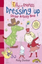 Tilly and Friends: Dressing Up Sticker Activity Book