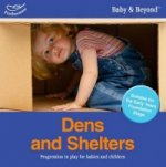 Dens and Shelters