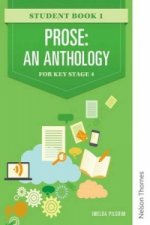 Prose: An Anthology for Key Stage 4 Student Book 1