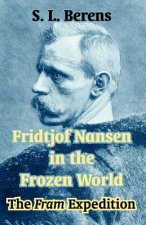 Fridtjof Nansen in the Frozen World