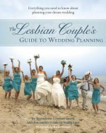 Lesbian Couple's Guide to Planning a Wedding
