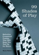 Brain Works: 99 Shades of Play