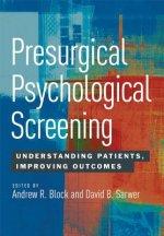Presurgical Psychological Screening