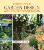 Freshen Up Your Garden Design with Color, Texture and Form