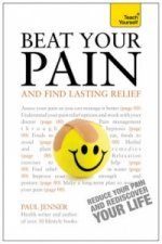 Teach Yourself Beat Your Pain and Find Lasting Relief