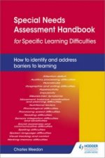 Special Needs Assessment Handbook for Specific Learning Difficulties