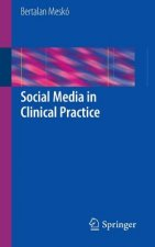 Social Media in Clinical Practice