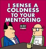 Dilbert: I Sense Coldness in Your Mentoring