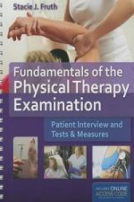 Fundamentals of the Physical Therapy Examination: Patient In