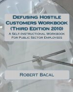 Defusing Hostile Customers Workbook (Third Edition2010)