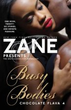 Zane Presents Busy Bodies