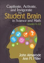 Captivate, Activate, and Invigorate the Student Brain in Sci