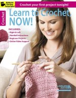 Learn to Crochet, Now!