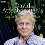 David Attenborough's Collected Life Stories