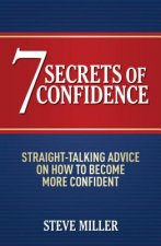 7 Secrets of Confidence