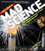 Theo Gray's Mad Science